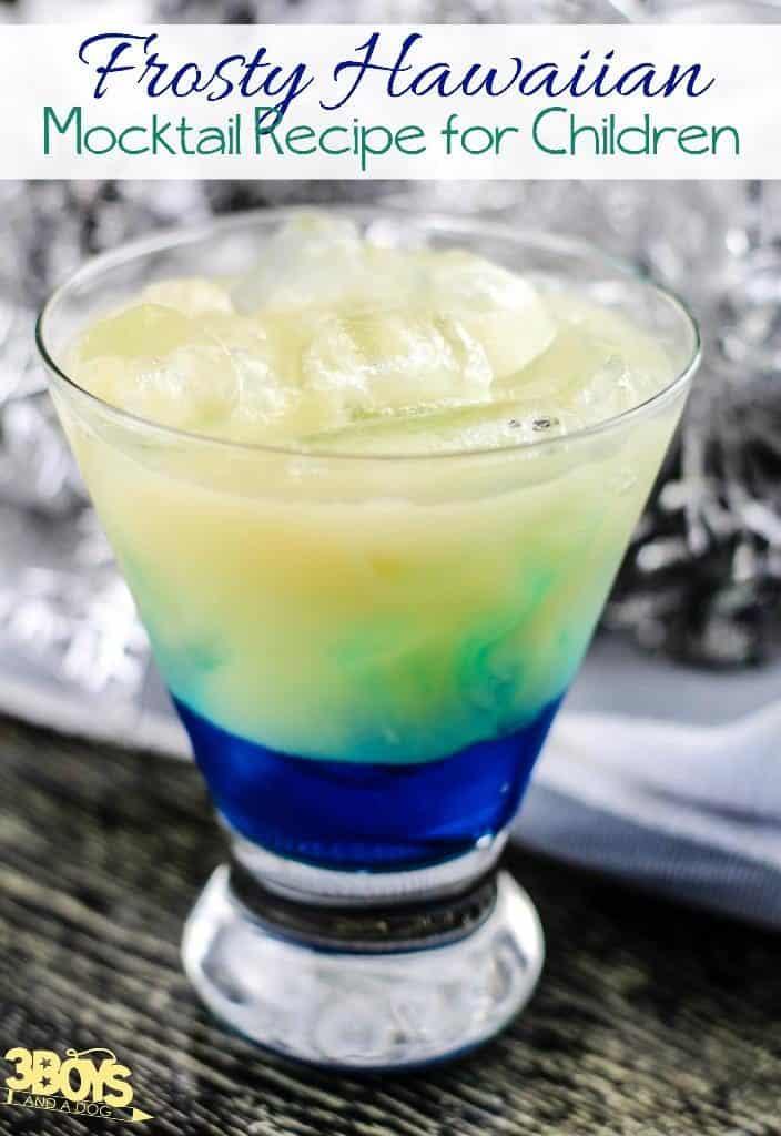 Frosty Hawaiian Mocktail Recipe for Kids
