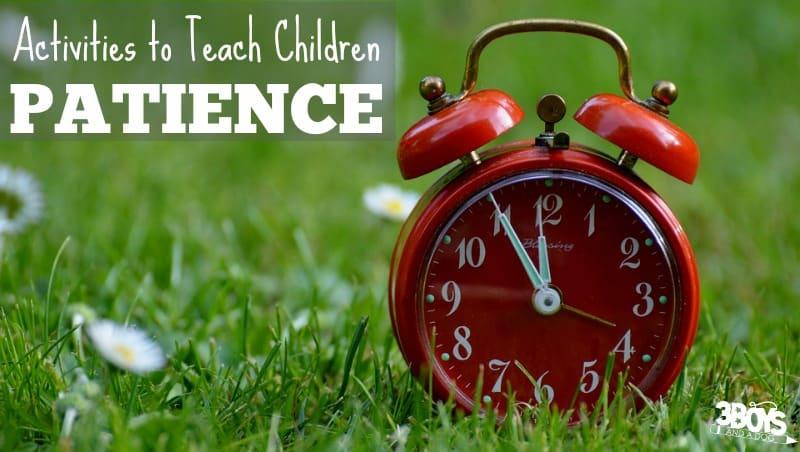 Activities Teaching Children Patience