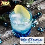 Blue Christmas Non Alcoholic Cocktail Recipe