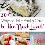 Over 20 Ways to Make a Vanilla Cake Interesting
