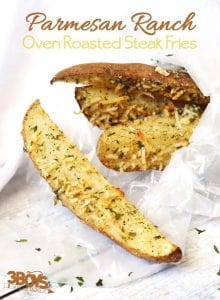 Parmesan Ranch Oven Steak Fries