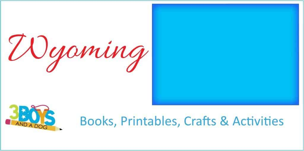 Wyoming Books Crafts Printables and More