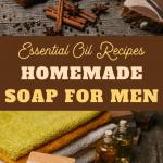 homemade essential oil recipes soap for men