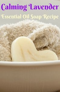 Calming Lavender Essential Oil Soap Recipe
