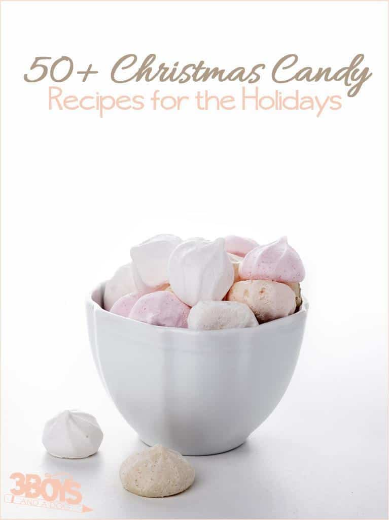over 50 christmas candy recipes