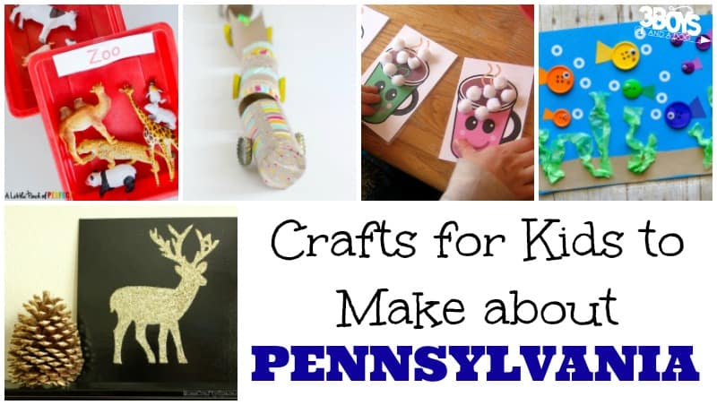 Crafts for Kids to Make about Pennsylvania