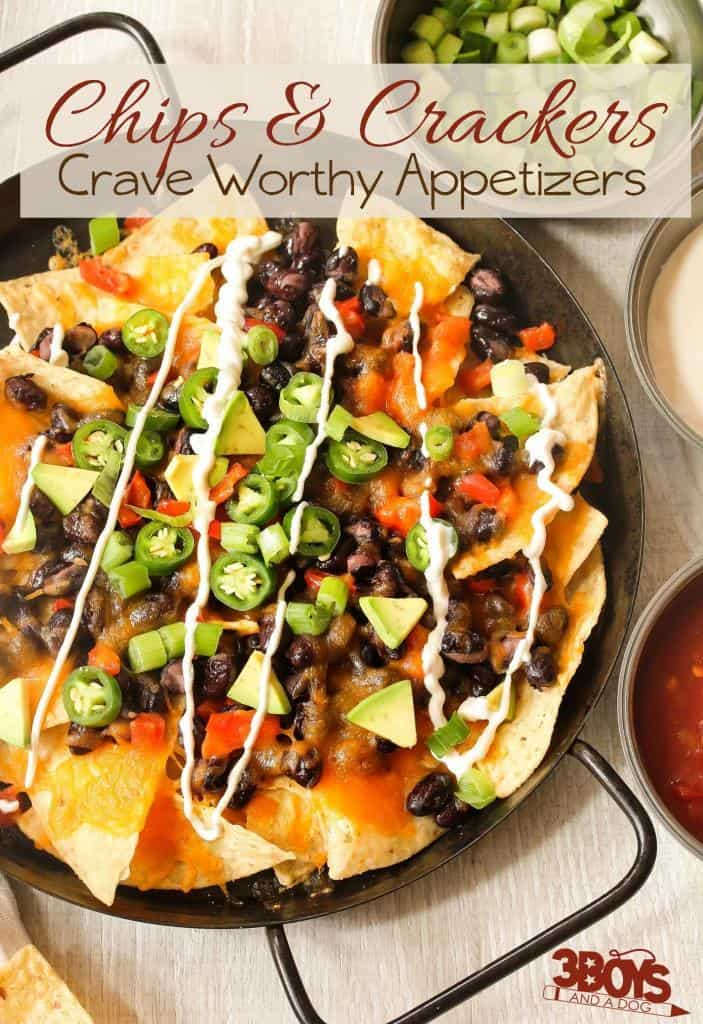 Crave worthy chips and crackers appetizer recipes