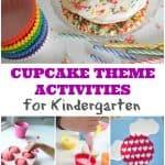 Cupcake Theme Activities for Kindergarten