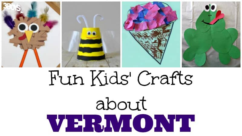 Fun Vermont Crafts for Kids