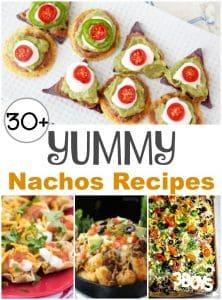 Over 30 Yummy Nachos Recipes