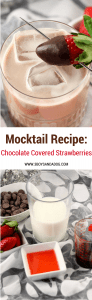 Virgin Cocktail Chocolate Covered Strawberries