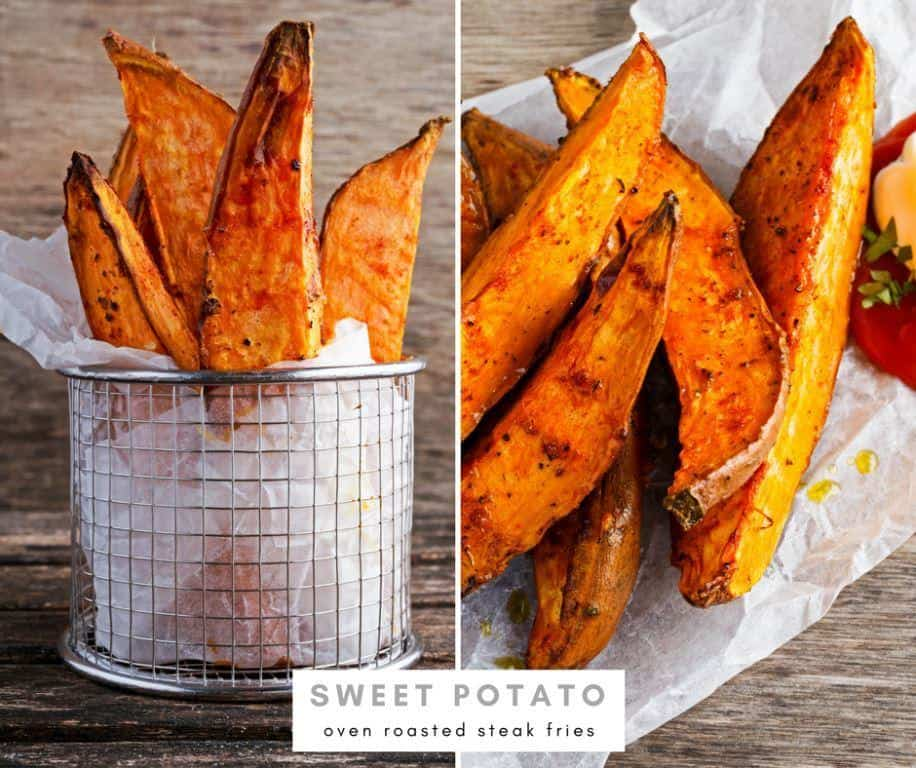 sweet potato oven roasted steak fries