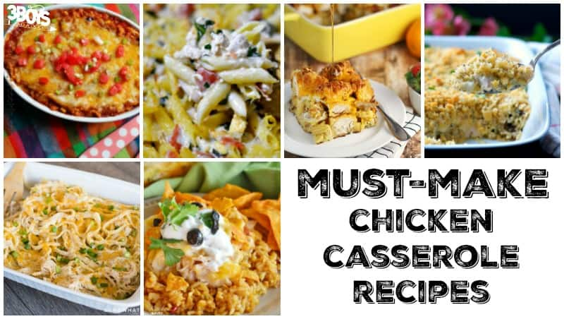 Chicken Casserole Recipes to Make