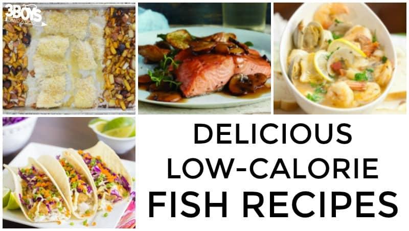 Delicious Low Calorie Fish Recipes
