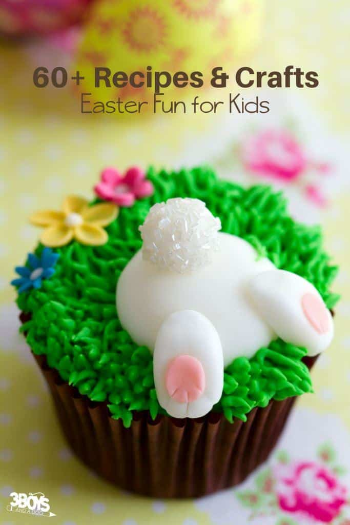 Easter Fun for Kids - 60+ recipes and crafts