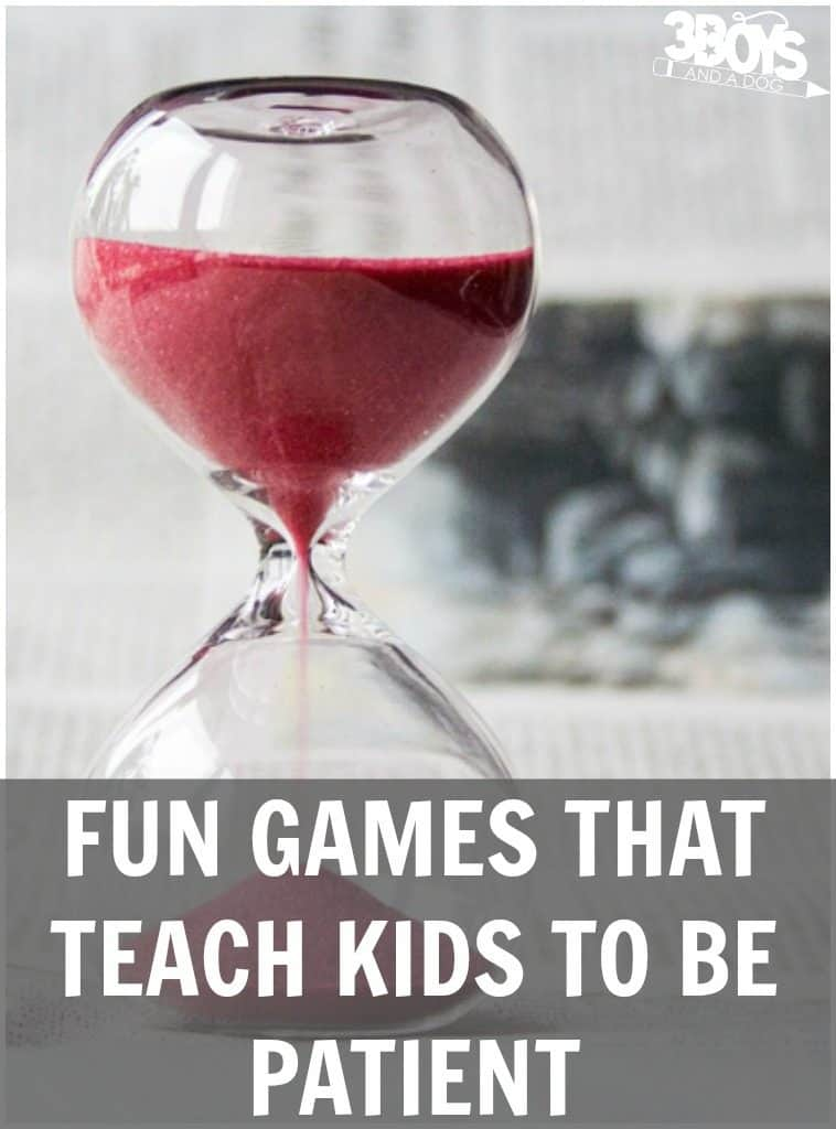Games That Teach Patience