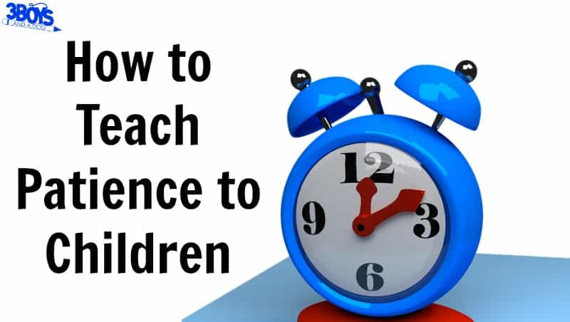 How to Teach Patience to Children in Four Steps
