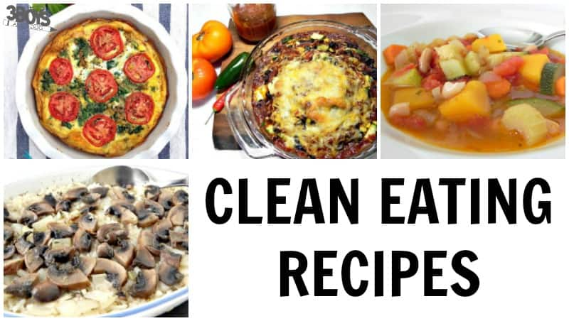Over 30 Clean Eating Recipes