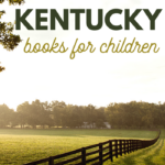 grab some of these Kentucky books for kids