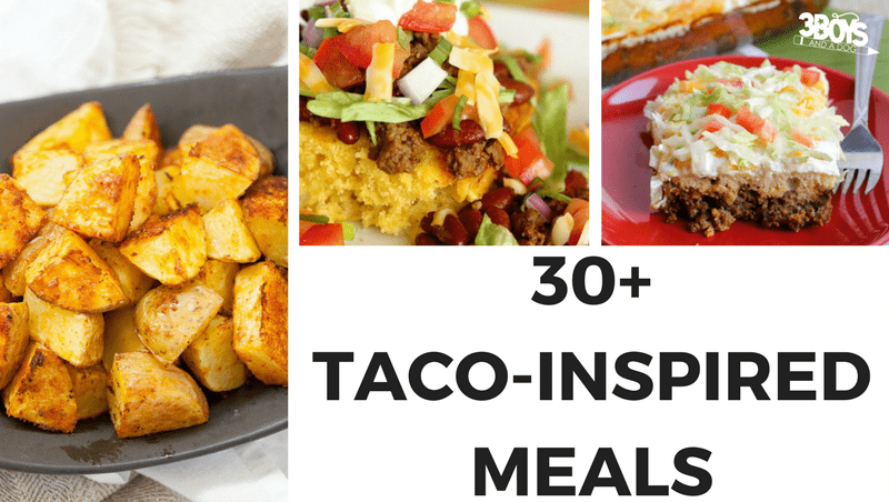 30+ Taco Inspired Meals