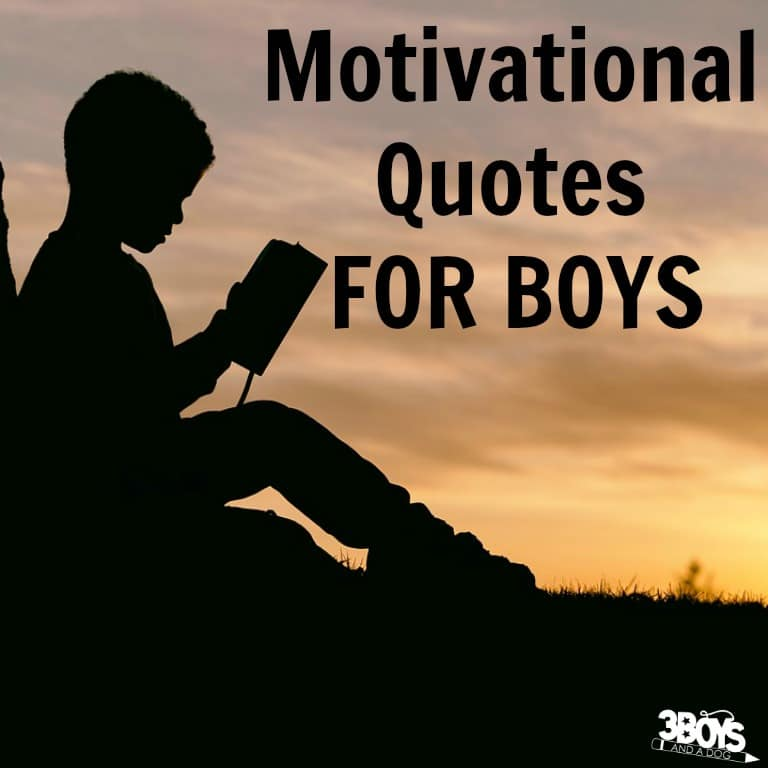 Motivational Quotes for Boys to Remember