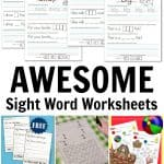 20+ Awesome Sight Word Worksheets Kids Will Love!