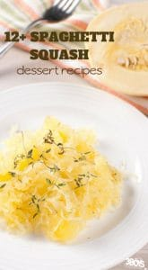 Spaghetti Squash Dessert Recipes