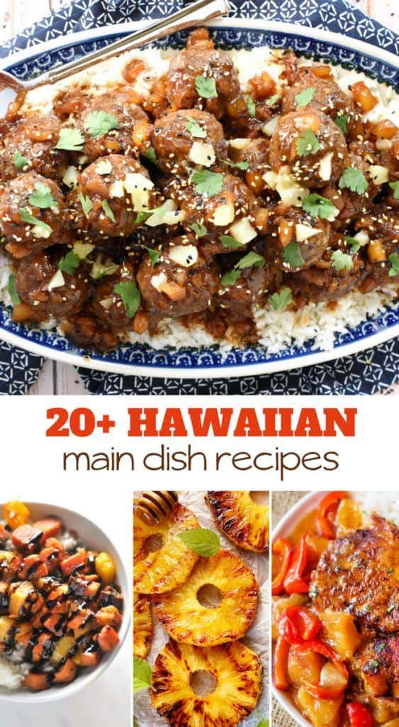 over 20 Hawaiian main dish recipes to try tonight