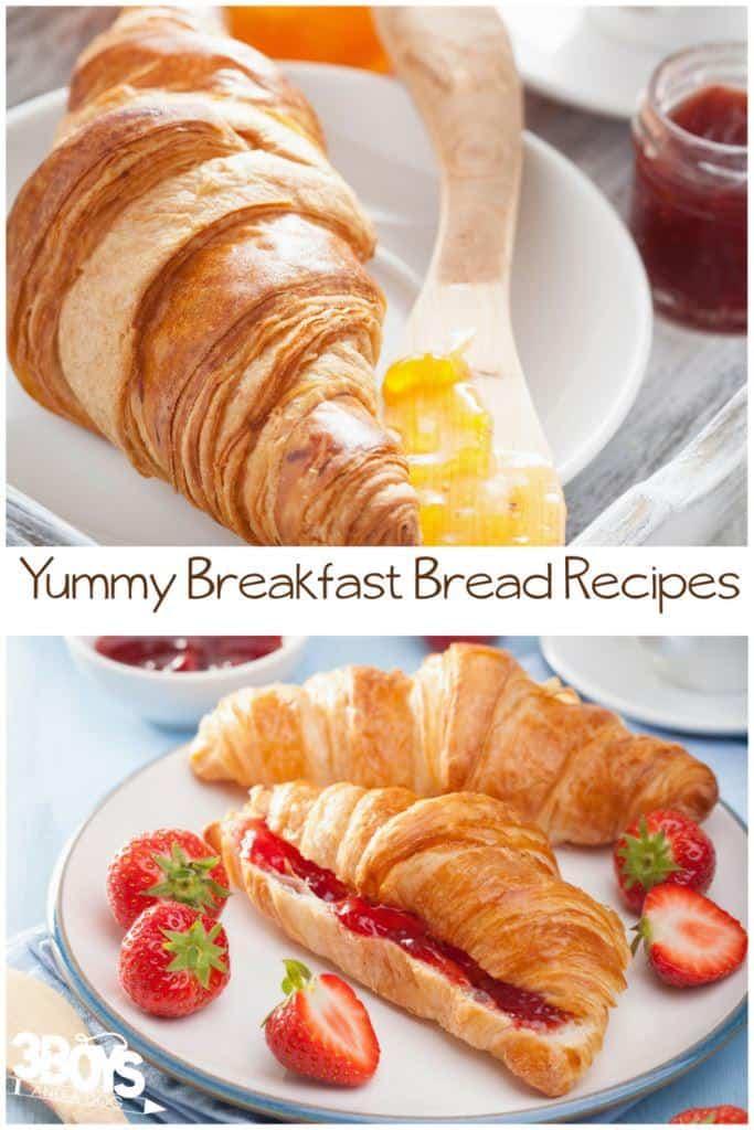 Yummy Breakfast Bread Recipes