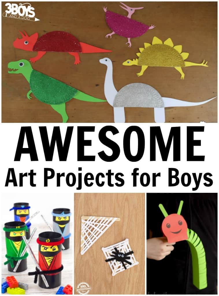 Awesome art projects for boys 3 boys and a dog 3 boys for Art crafts for boys