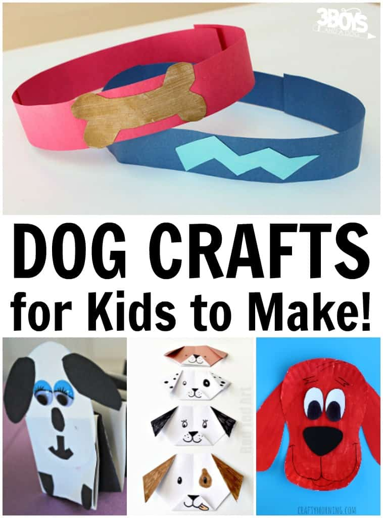 Dog Crafts for Kids to Make