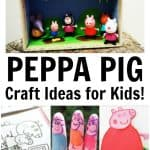 Adorable Peppa Pig Craft Ideas