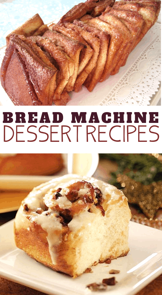 simple and easy bread machine dessert recipes