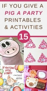if you give a pig a party printables