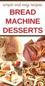 sweet and tasty bread machine desserts