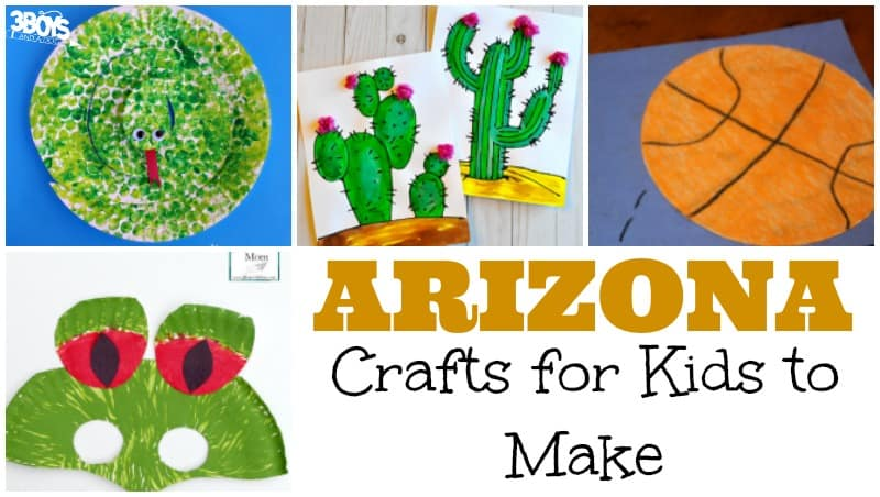 Arizona Crafts for Kids to Make