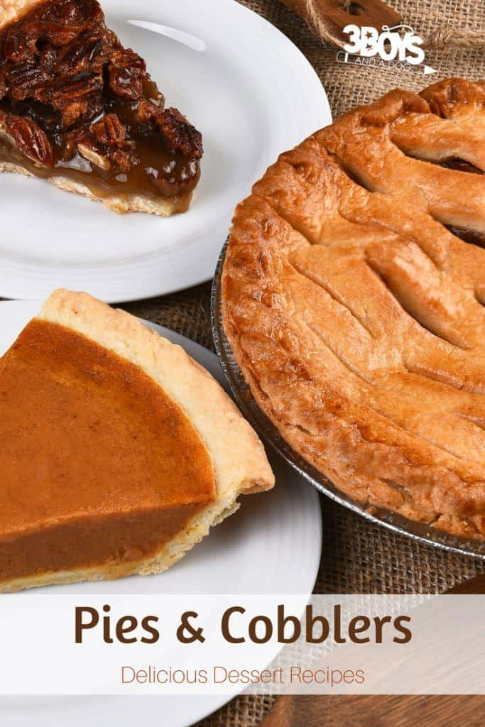 delicious pies and cobblers dessert recipes