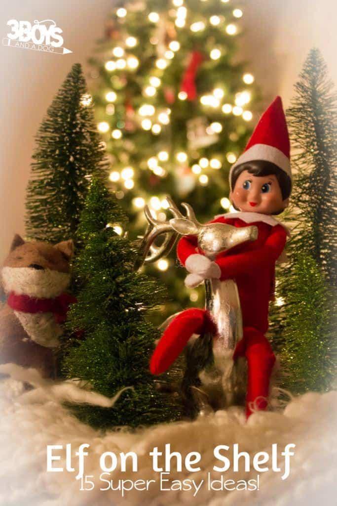 Elf on the Shelf_ 15 super easy ideas