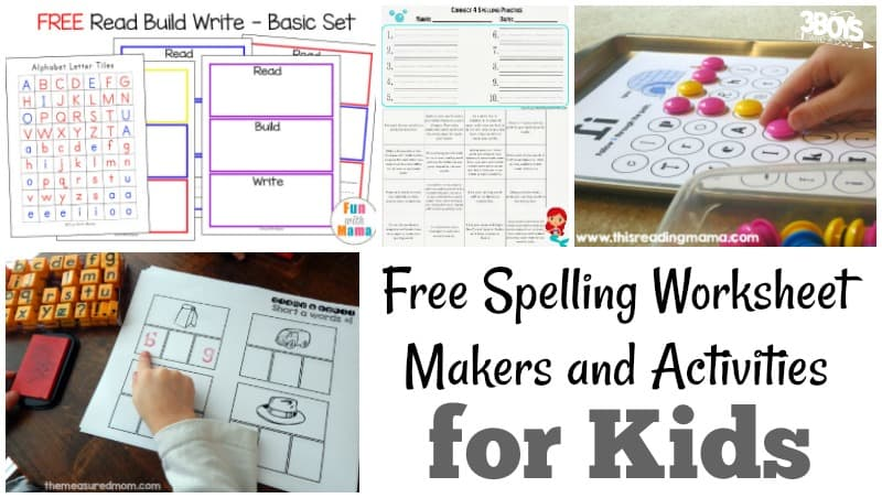 Free Spelling Worksheet Makers and Activities