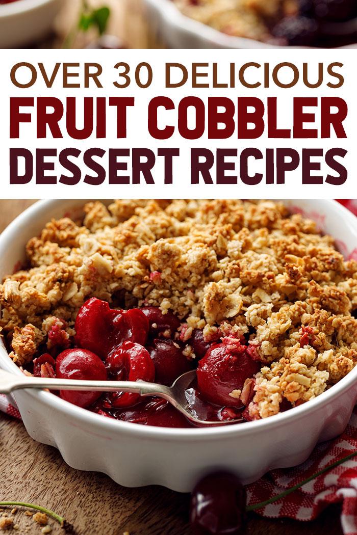 Over 30 Delicious Cobbler Recipes