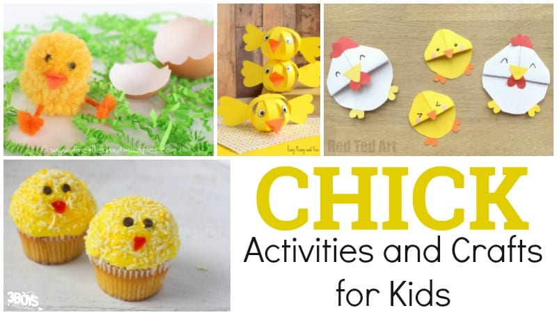 Chick Activities and Crafts