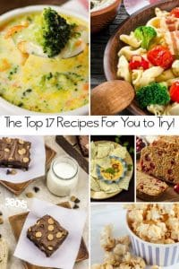 This list of The Top 17 Recipes to Try Today is what all of that digging garnered.  These are the most popular recipes on my site from the year 2017!