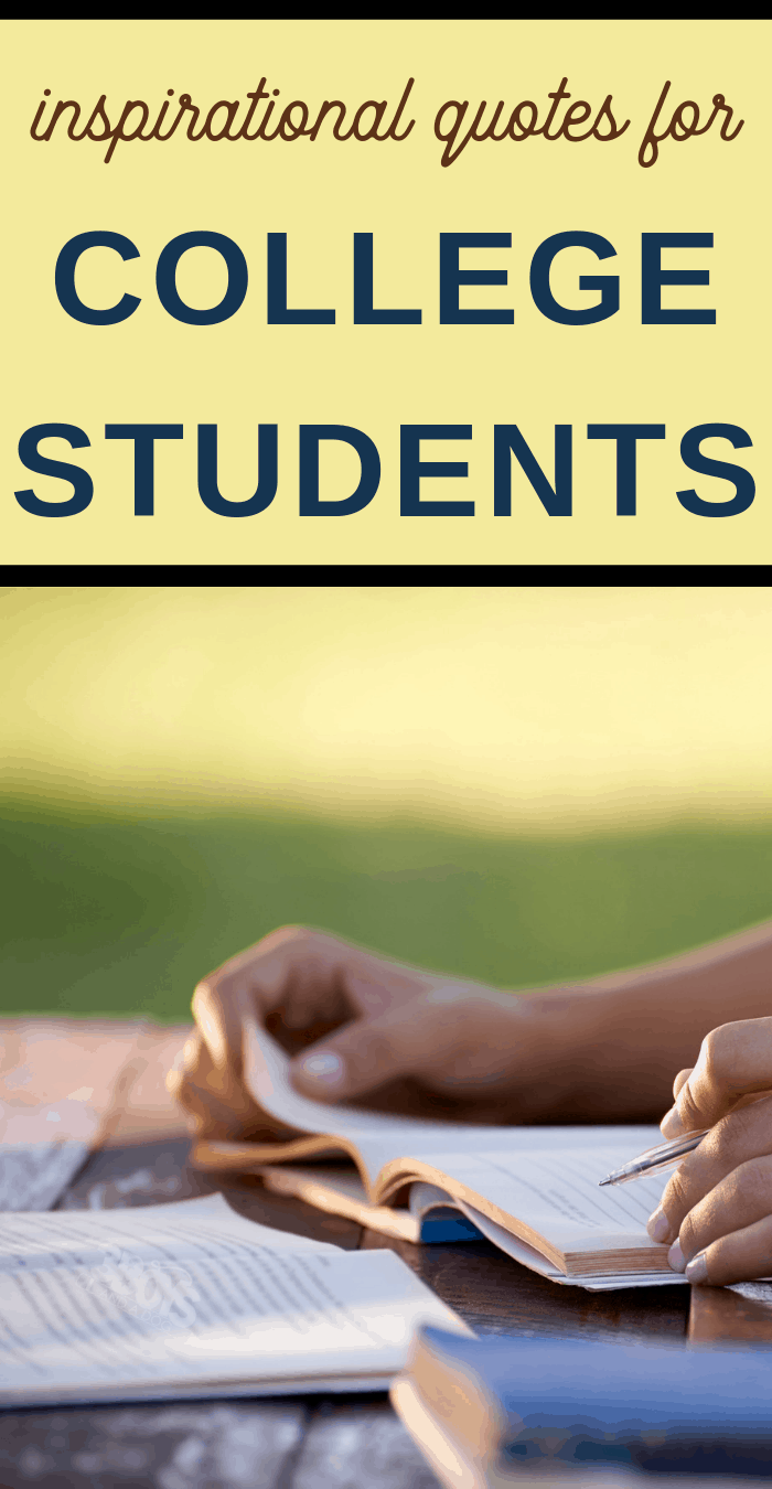 20 Inspirational Quotes for College Students