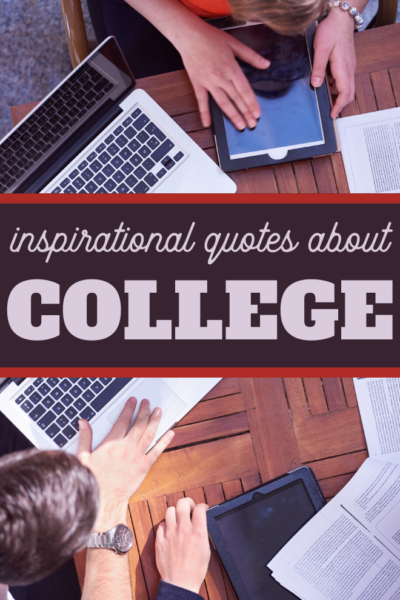 inspirational quotes about college
