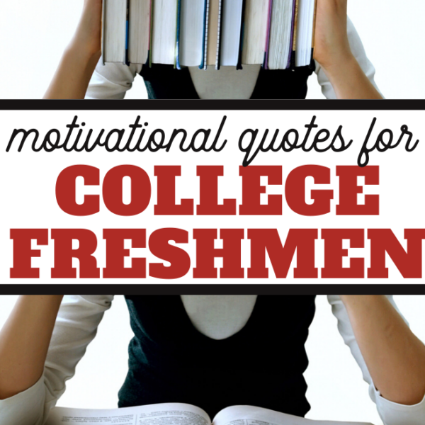 motivational quotes for college freshmen