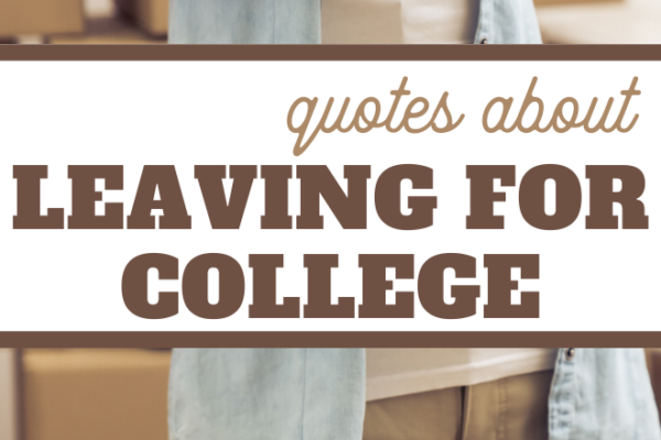 motivational quotes for students that are leaving for college