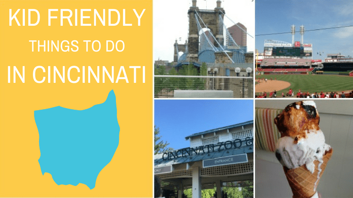 Kid Friendly Things To Do in Cincinnati, Ohio