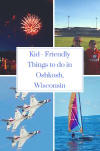 Kid Friendly Things to do in Oshkosh, Wisconsin