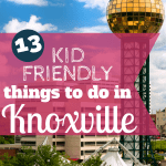 Things for Kids to do while visiting Knoxville, Tennessee