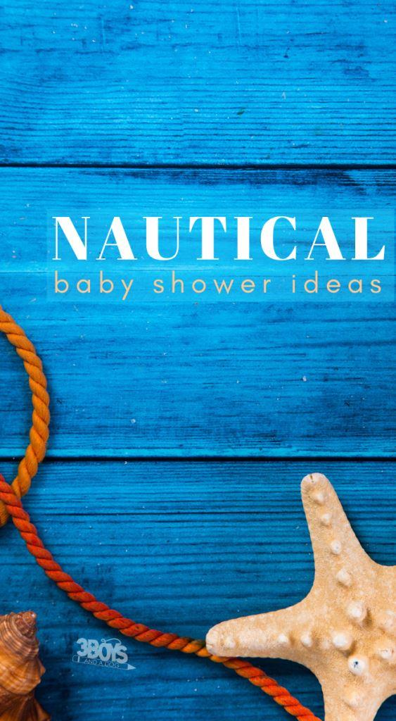 so many awesome nautical themed baby shower ideas